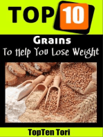 Top 10 Grains To Help You Lose Weight