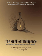 The Smell of Intelligence