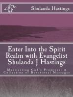 Enter into the Spirit Realm with Evangelist Shulanda J Hastings; Manifesting God's Promises