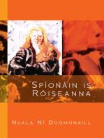 Spíonáin is Róiseanna