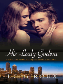 His Lady Godiva: Lovers and Other Strangers, #1