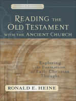Reading the Old Testament with the Ancient Church (Evangelical Ressourcement)