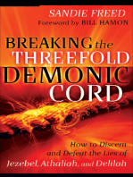 Breaking the Threefold Demonic Cord