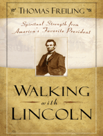 Walking with Lincoln