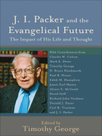 J. I. Packer and the Evangelical Future (Beeson Divinity Studies)