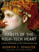 Habits of the High-Tech Heart