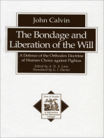 The Bondage and Liberation of the Will (Texts and Studies in Reformation and Post-Reformation Thought)