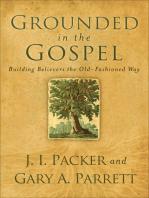 Grounded in the Gospel