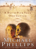 A Day to Pick Your Own Cotton (Shenandoah Sisters Book #2)