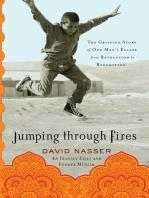 Jumping through Fires