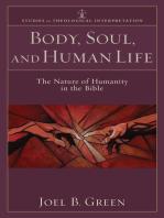 Body, Soul, and Human Life (Studies in Theological Interpretation)