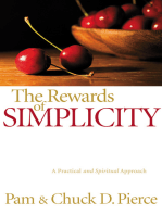 The Rewards of Simplicity