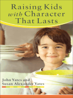 Raising Kids with Character That Lasts