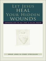 Let Jesus Heal Your Hidden Wounds