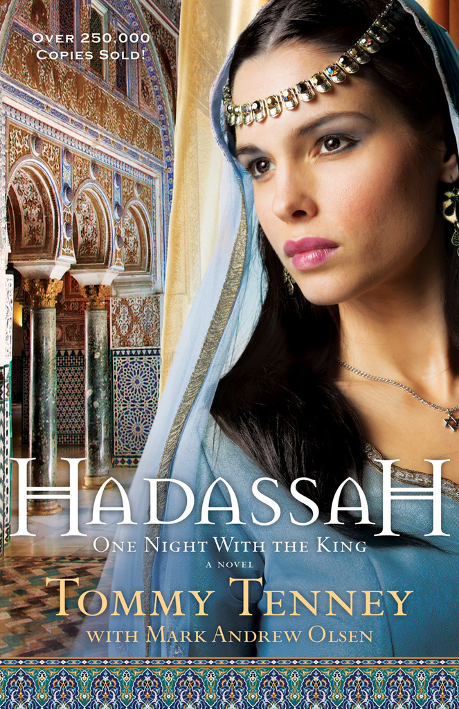 Hadassah by Tommy Tenney - Read Online