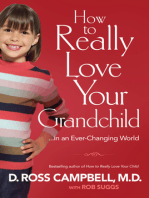How to Really Love Your Grandchild
