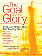 The Goal and the Glory