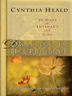 Dwelling in His Presence / 30 Days of Intimacy with God