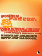 Posers, Fakers, and Wannabes