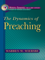 The Dynamics of Preaching (Ministry Dynamics for a New Century)