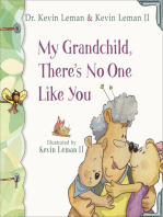 My Grandchild, There's No One Like You