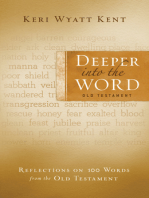 Deeper Into the Word