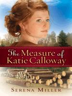 The Measure of Katie Calloway (Northwoods Dreams Book #1)