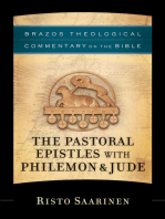 The Pastoral Epistles with Philemon & Jude (Brazos Theological Commentary on the Bible)