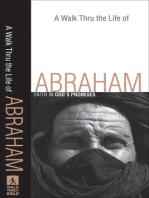 A Walk Thru the Life of Abraham (Walk Thru the Bible Discussion Guides)