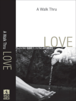 A Walk Thru Love (Walk Thru the Bible Discussion Guides)
