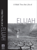 A Walk Thru the Life of Elijah (Walk Thru the Bible Discussion Guides)