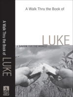 A Walk Thru the Book of Luke (Walk Thru the Bible Discussion Guides)