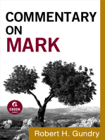 Commentary on Mark (Commentary on the New Testament Book #2)