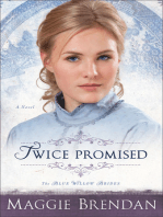 Twice Promised (The Blue Willow Brides Book #2)