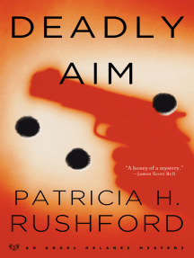 Deadly Aim (Angel Delaney Mysteries Book #1)