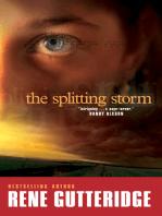 The Splitting Storm