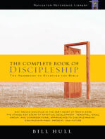 The Complete Book of Discipleship: On Being and Making Followers of Christ