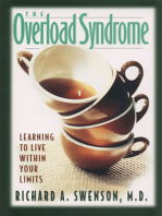 The Overload Syndrome