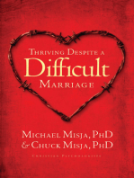 Thriving Despite a Difficult Marriage