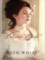 The Pelican Bride (Gulf Coast Chronicles Book #1)