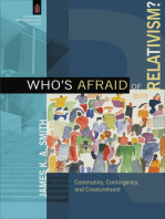 Who's Afraid of Relativism? (The Church and Postmodern Culture)
