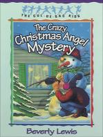 The Crazy Christmas Angel Mystery (Cul-de-Sac Kids Book #3)