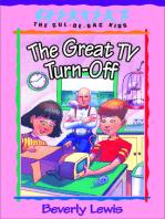 The Great TV Turn-Off (Cul-de-Sac Kids Book #18)