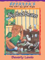 Big Bad Beans (Cul-de-Sac Kids Book #22)