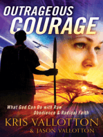 Outrageous Courage
