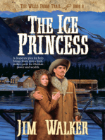 The Ice Princess (Wells Fargo Trail Book #8)