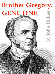 Brother Gregory: Gene One