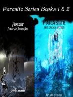 Parasite Series Books 1 & 2