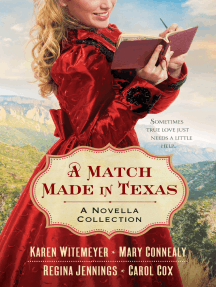 A Match Made in Texas 4-in-1: A Novella Collection