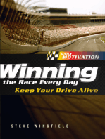 Winning the Race Every Day